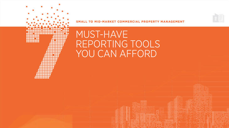 7 must-have commercial property reporting tools you can afford