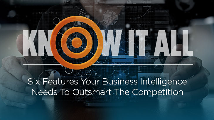 know what to look for in a business intelligence solution