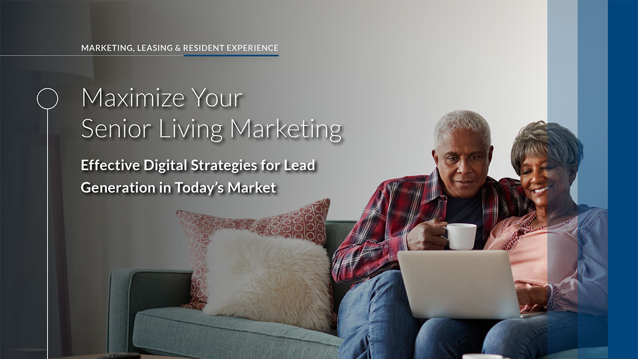 maximize your senior living marketing